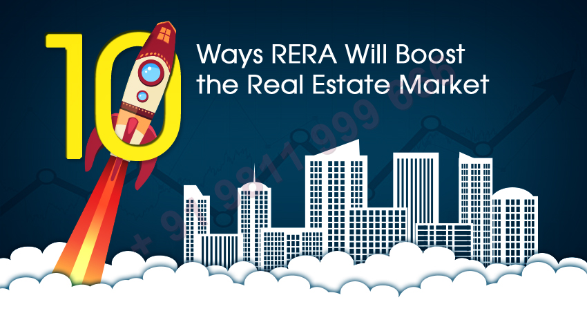 10 Ways RERA Will Boost the Real Estate Market
