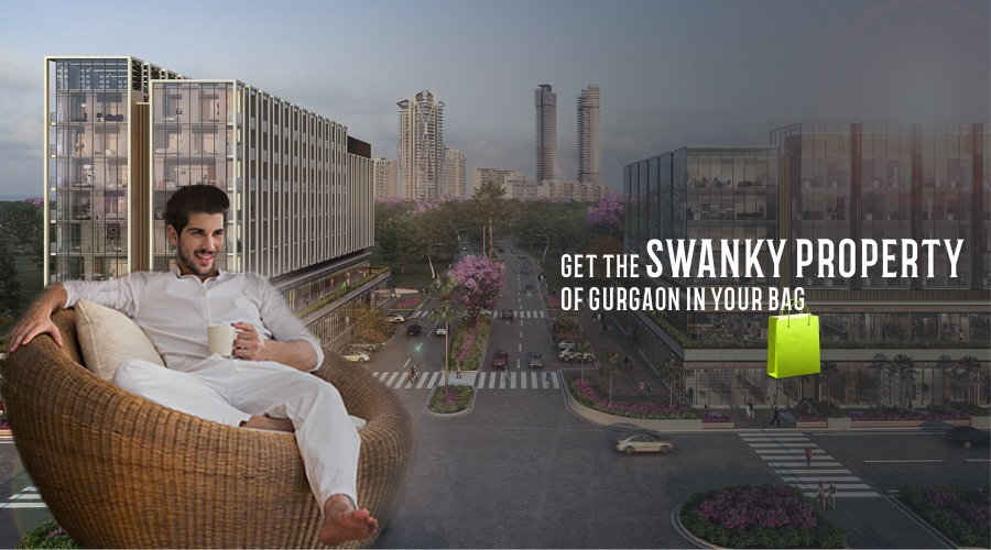 Get The Swanky Property of Gurgaon in Your Bag!