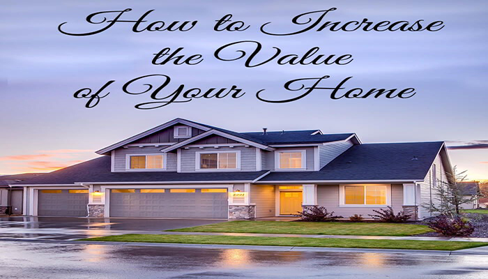 Simple & Easy Tricks that Increase the Value of Your Home!