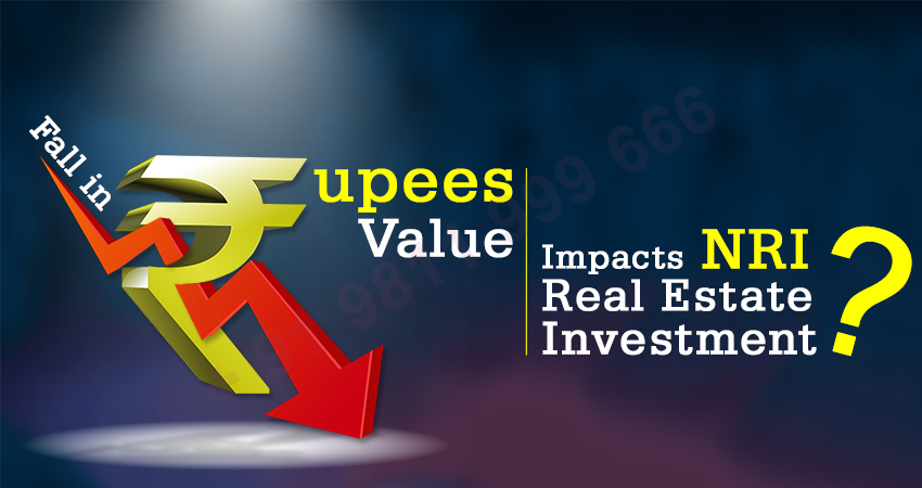 How the Fall in Rupees Value Impacts NRI Real Estate Investment in India?