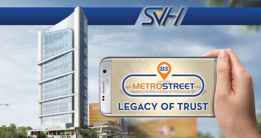 SVH Legacy of Trust - 83 Metro Street Gurgaon