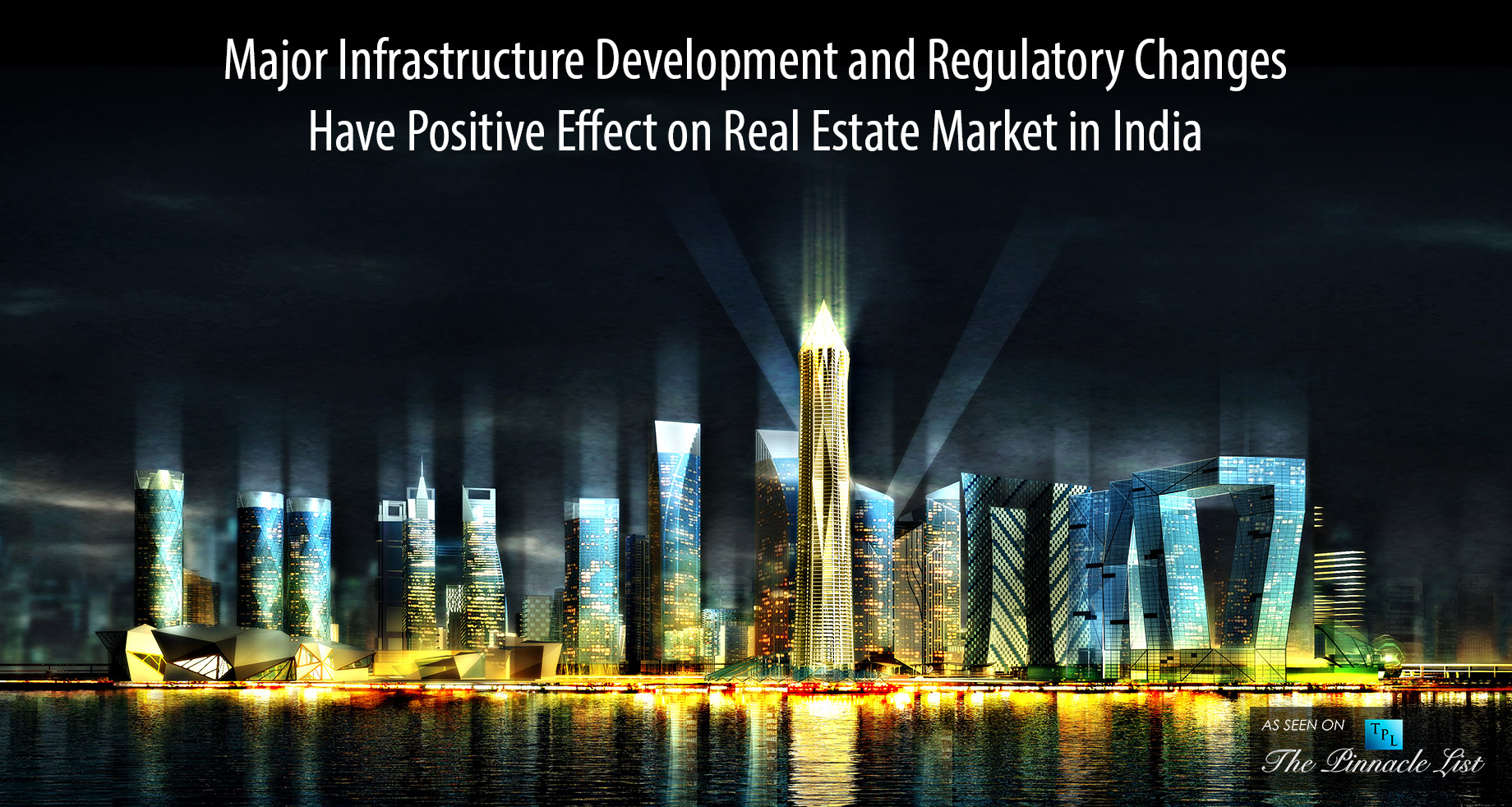 Major Changes and Their Effects on the Indian Real Estate