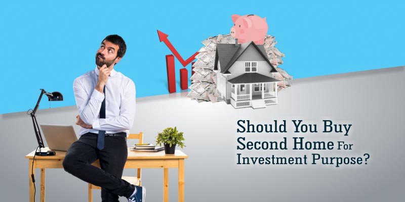 Should You Second Home For Investment Purpose